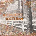 Acoustic Autumn